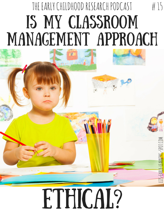 preschool benefits research is my classroom management approach ethical 15 liz s 955